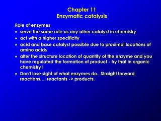 Chapter 11 Enzymatic catalysis