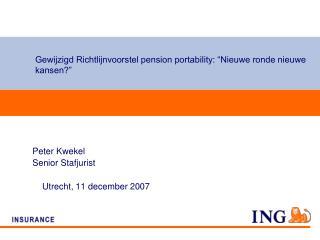 Gewijzigd Richtlijnvoorstel pension portability: �Nieuwe ronde nieuwe kansen?�