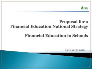 Proposal  for a  Financial Education National Strategy  Financial Education in Schools