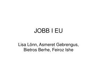JOBB I EU