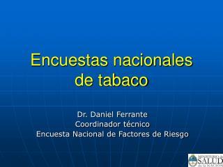 Encuestas nacionales de tabaco