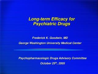 Long-term Efficacy for  Psychiatric Drugs