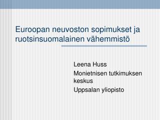 Euroopan neuvoston sopimukset ja ruotsinsuomalainen vähemmistö