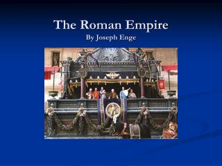 The Roman Empire By Joseph Enge