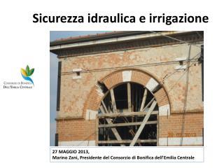 Sicurezza idraulica e irrigazione