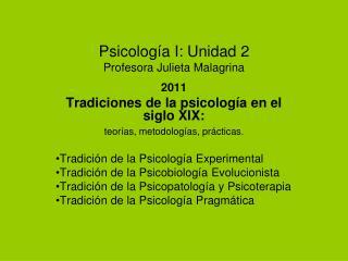 Psicología I: Unidad 2 Profesora Julieta Malagrina
