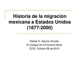Historia de la migración mexicana a Estados Unidos  (1877-2000)