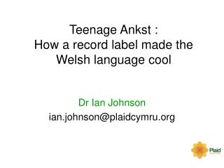 Teenage Ankst :  How a record label made the Welsh language cool