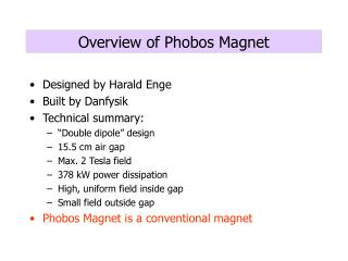 Overview of Phobos Magnet