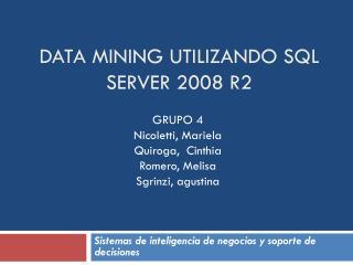 Data mining utilizando  SQL Server 2008 R2