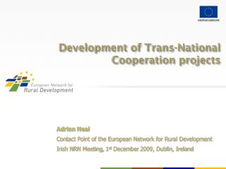 Development of Trans-National Cooperation projects