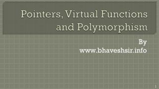 Pointers, Virtual Functions and Polymorphism