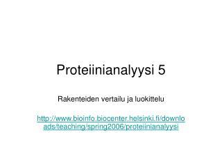 Proteiinianalyysi 5