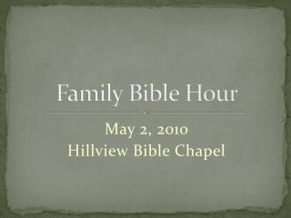 Family Bible  Hour