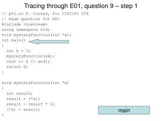 Tracing through E01, question 9 – step 1