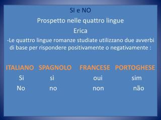 SI e NO Prospetto nelle quattro lingue  Erica