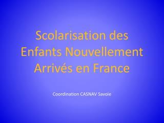 Scolarisation des Enfants Nouvellement Arrivés en France