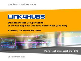 8th Stakeholder Group Meeting  of the Gas Regional Initiative North-West (GRI NW)
