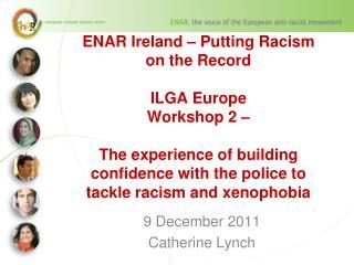 9 December 2011 Catherine Lynch