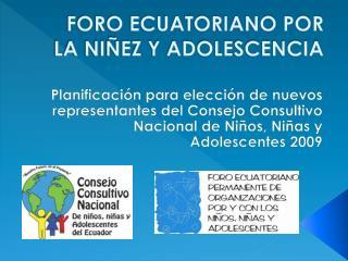 FORO ECUATORIANO POR LA NI EZ Y ADOLESCENCIA