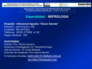 Especialidad:    NEFROLOGIA