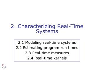 2.  Characterizing Real-Time Systems