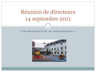 Réunion de directeurs 14 septembre 2011
