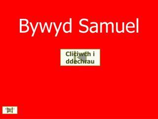 Bywyd  Samuel