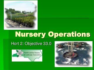 Nursery Operations