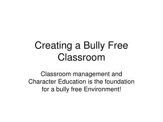 Creating a Bully Free Classroom
