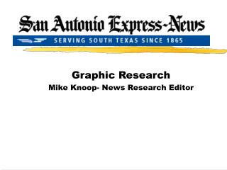 Graphic Research Mike Knoop- News Research Editor