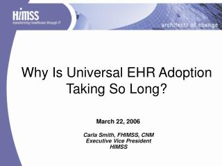 Why Is Universal EHR Adoption Taking So Long?