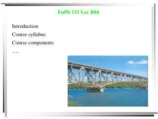 EnPh 131 Lec B04