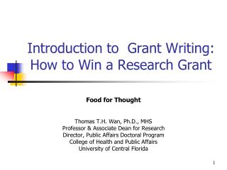 Introduction to  Grant Writing: How to Win a Research Grant