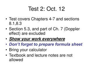 Test 2: Oct. 12