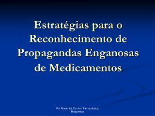 Estratégias para o Reconhecimento de Propagandas Enganosas de Medicamentos