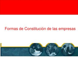 Formas de Constitución de las empresas