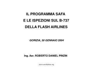 IL PROGRAMMA SAFA  E LE ISPEZIONI SUL B-737  DELLA FLASH AIRLINES
