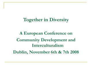 Together in Diversity A European Conference on