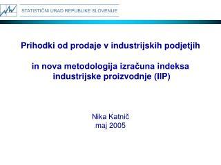 Prihodki od prodaje v industrijskih podjetjih in nova metodologija izračuna indeksa