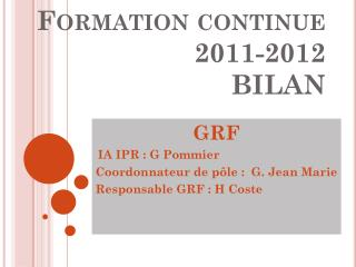 Formation continue  2011-2012 BILAN