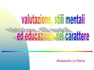 valutazione, stili mentali ed educazione del carattere