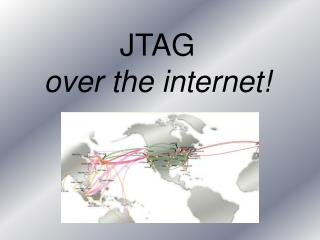 JTAG  over the internet!