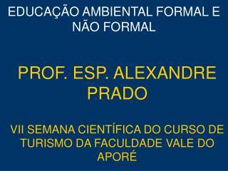 EDUCA��O AMBIENTAL FORMAL E N�O FORMAL