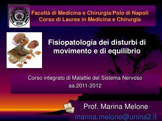 Facoltà di Medicina e Chirurgia/Polo di Napoli Corso di Laurea in Medicina e Chirurgia