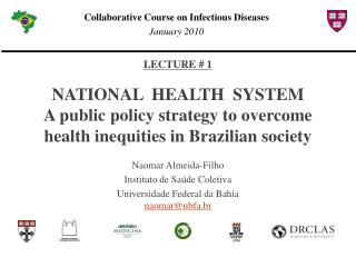 LECTURE # 1 NATIONAL  HEALTH   SYSTEM