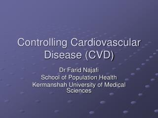Controlling Cardiovascular Disease (CVD)