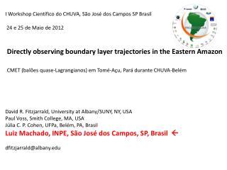 I Workshop  Científico  do CHUVA, São José dos Campos SP  Brasil  24  e  25 de  Maio  de 2012