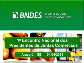 1º Encontro Nacional dos Presidentes de Juntas Comerciais