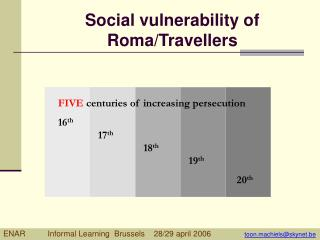 Social vulnerability of Roma/Travellers